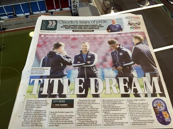 地元紙『レスター・マーキュリー』の見出しは「タイトル・ドリーム」。栄冠に近づいてきた